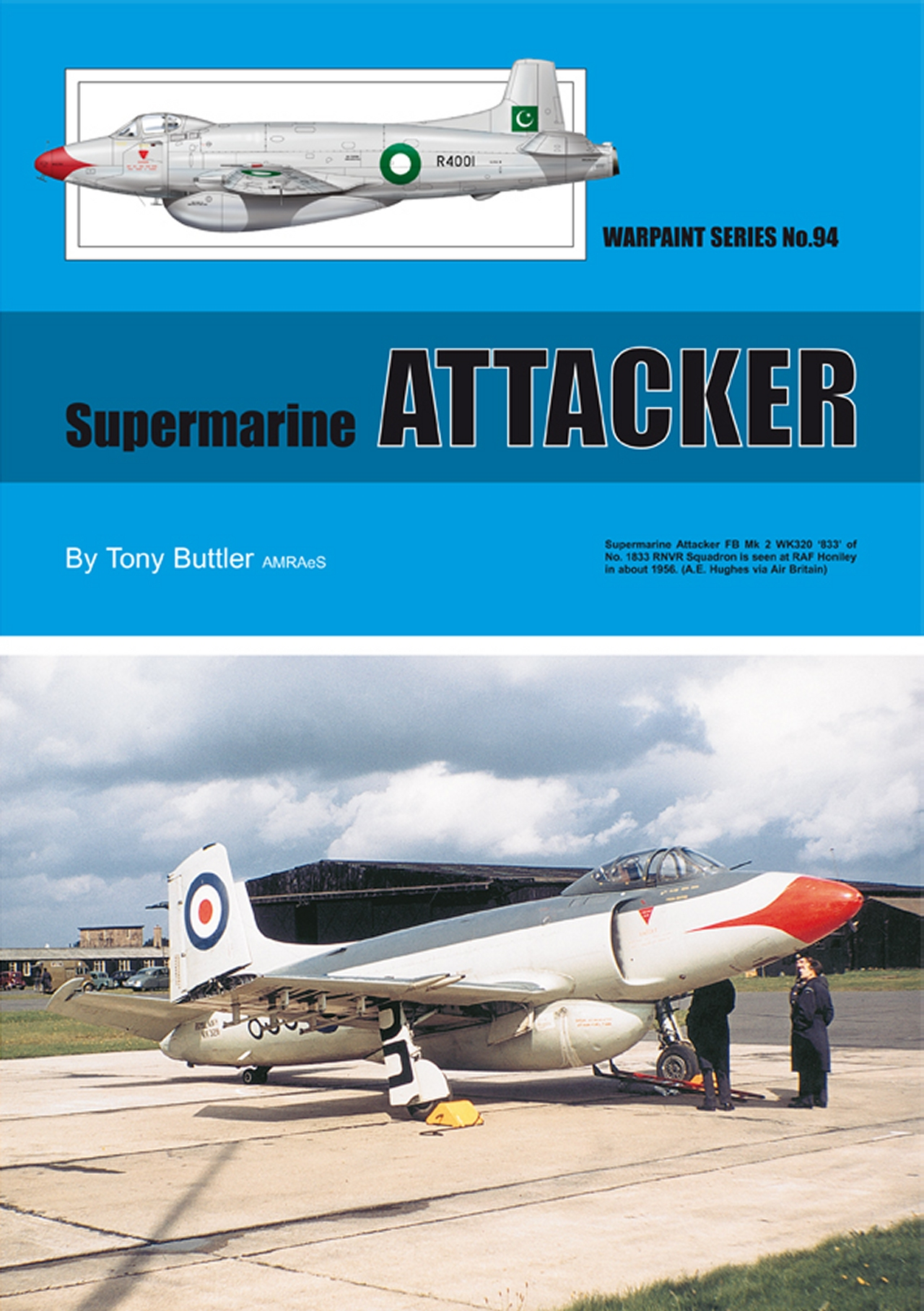 Guideline Publications No 94 Supermarine Attacker No. 94 in the Warpaint series