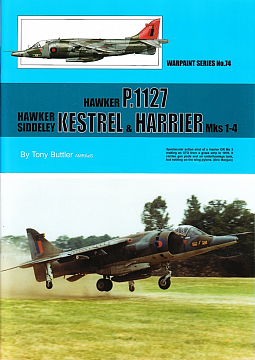 Guideline Publications No 74 Hawker P.1127- Hawker Siddeley Kestrel & Harrier Mks 1-4