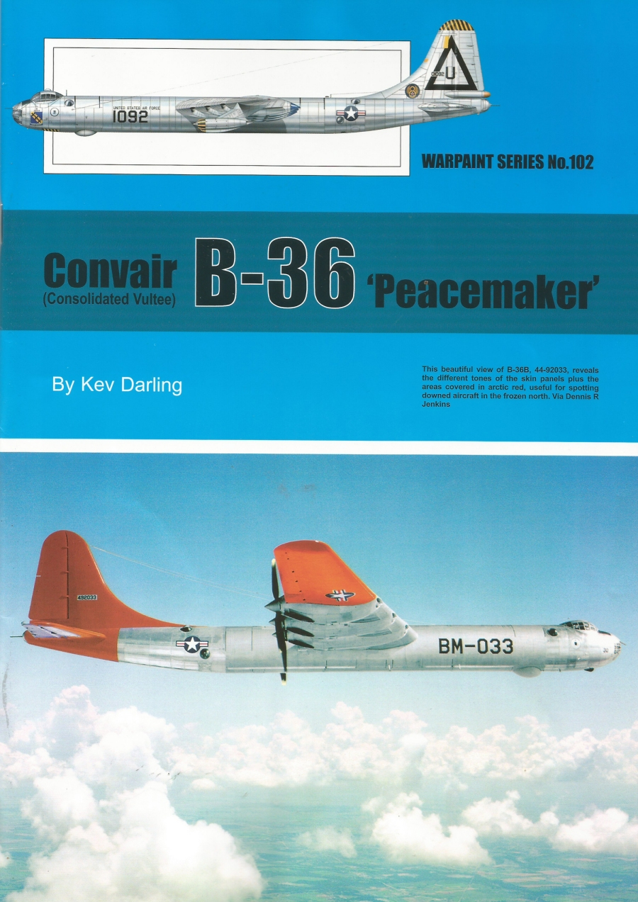 Guideline Publications No 102 Convair B-36 Peacemaker No.102  in the Warpaint series