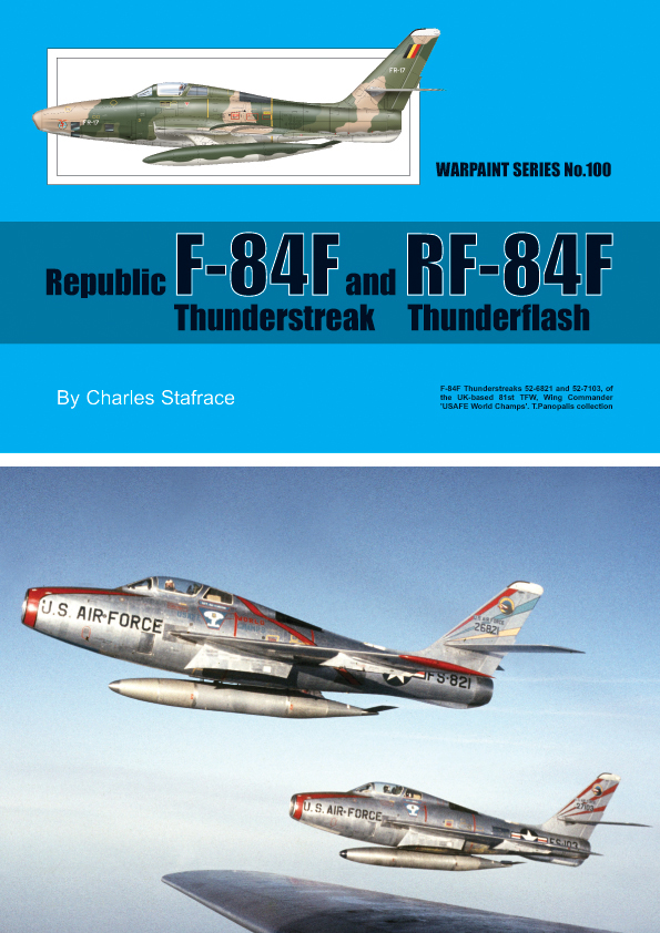Guideline Publications No 100 Republic F-84F No.100  in the Warpaint series