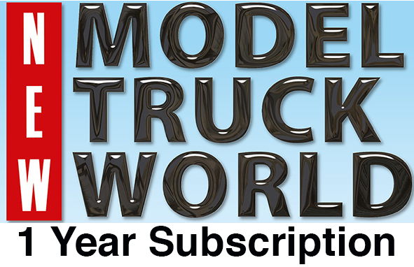 Guideline Publications New Model Truck World 6 ISSUE Subscription 6 ISSUE SUBSCRIPTION
