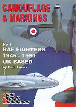 Guideline Publications Camouflage & Markings 1: RAF Fighters 1945-1950 UK Based