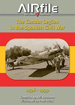 Guideline Publications Airfile The Condor Legion in the Spanish Civil War