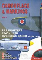 Guideline Publications Camouflage & Markings 5: RAF Fighters 1945-1950 Overseas Base