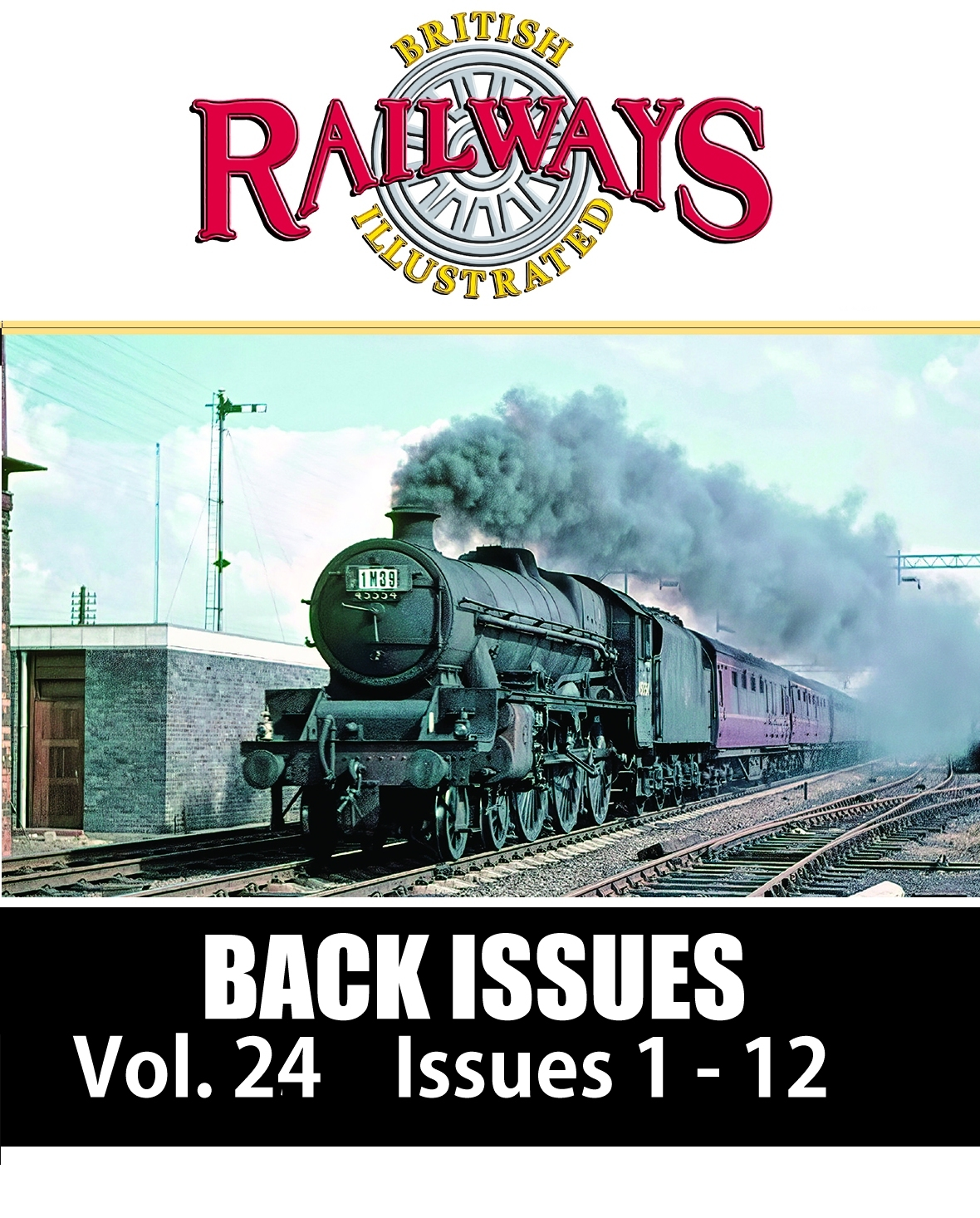 Guideline Publications British Railways Illustrated - BACK ISSUES vol 24