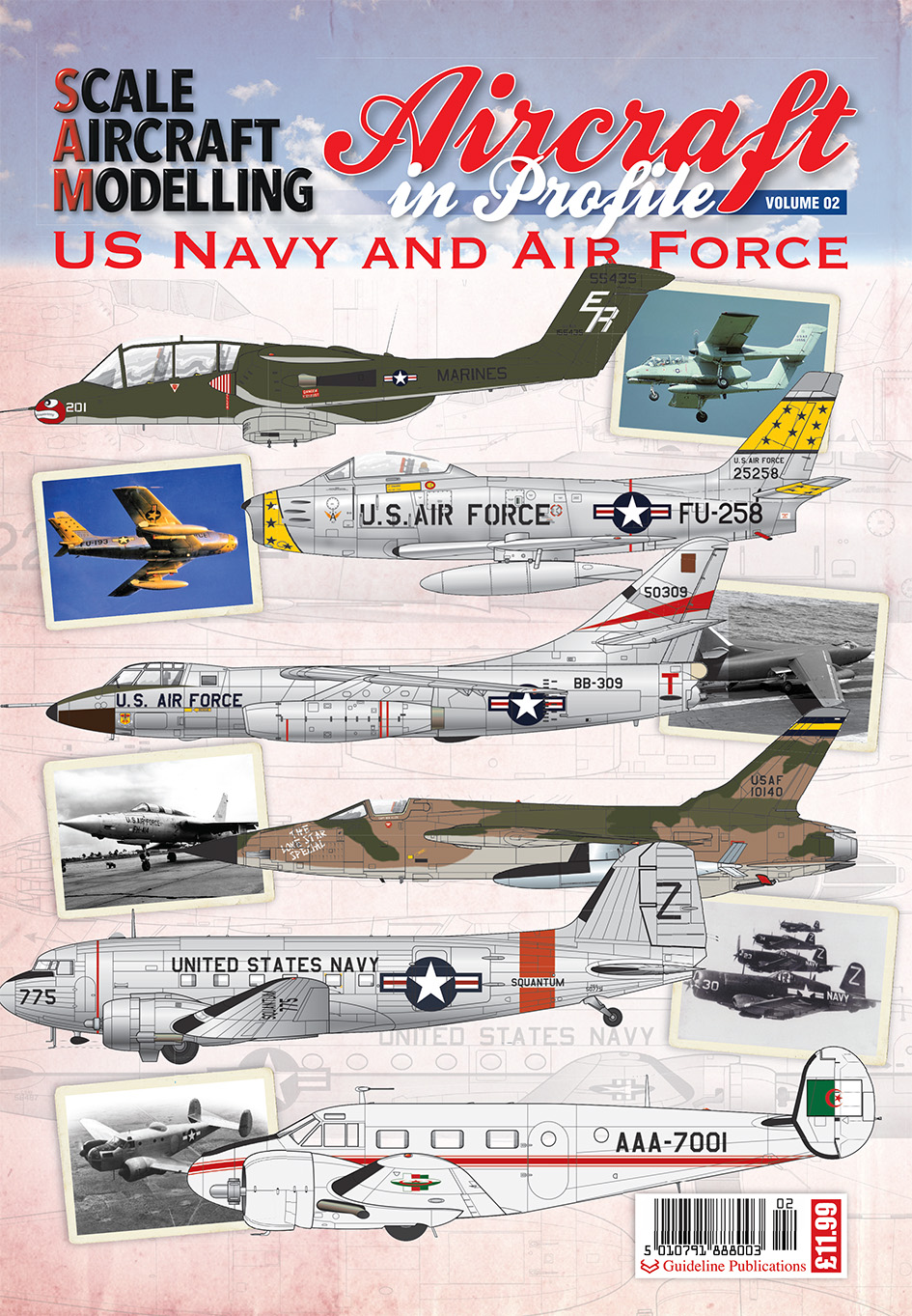 Guideline Publications Aircraft in Profile US Navy and Air Force Issue 2 Issue 2 OUT NOW
