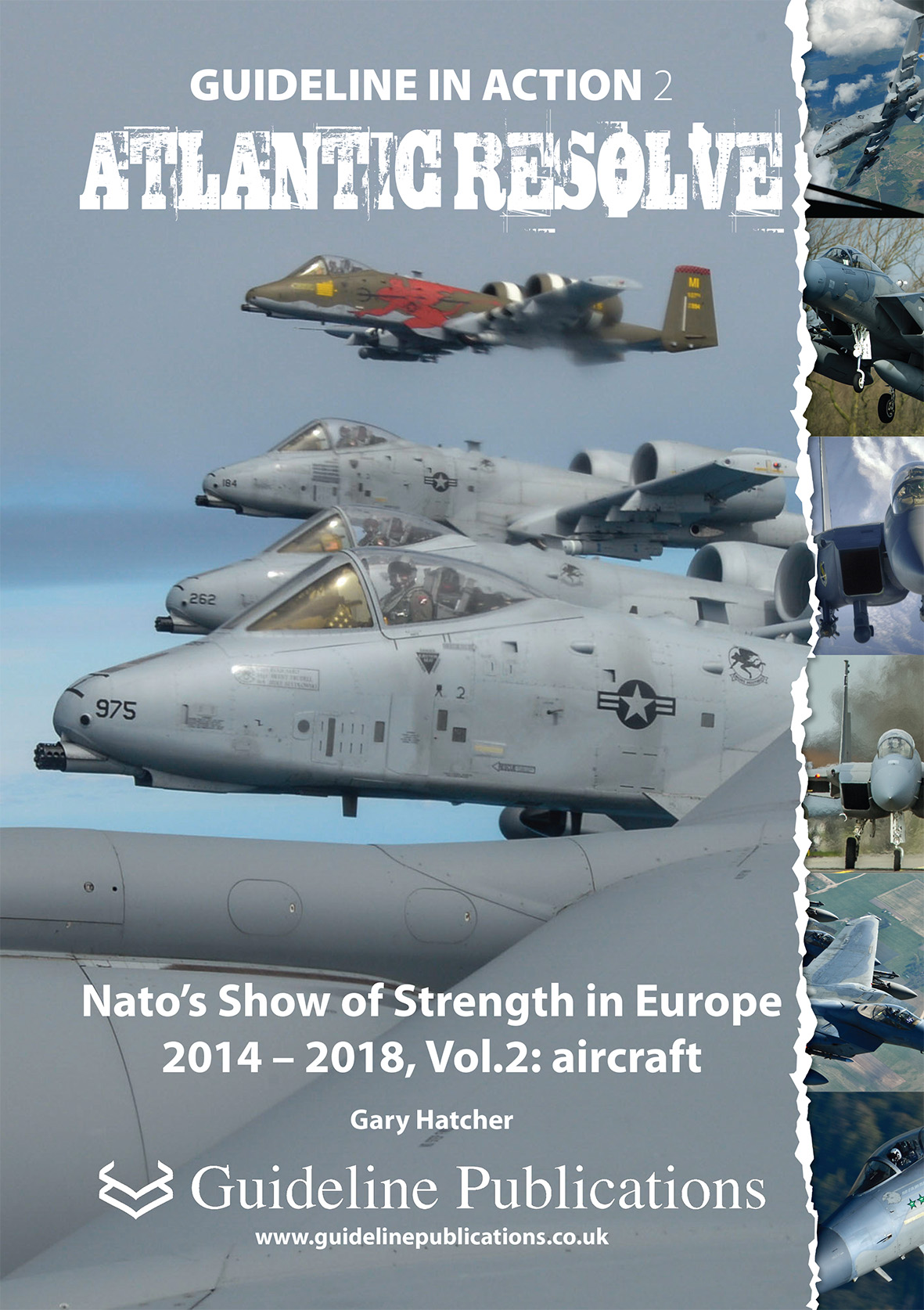Guideline Publications Guideline in Action no 2 Atlantic Resolve NATO's show of strength in Europe 2014-2020
