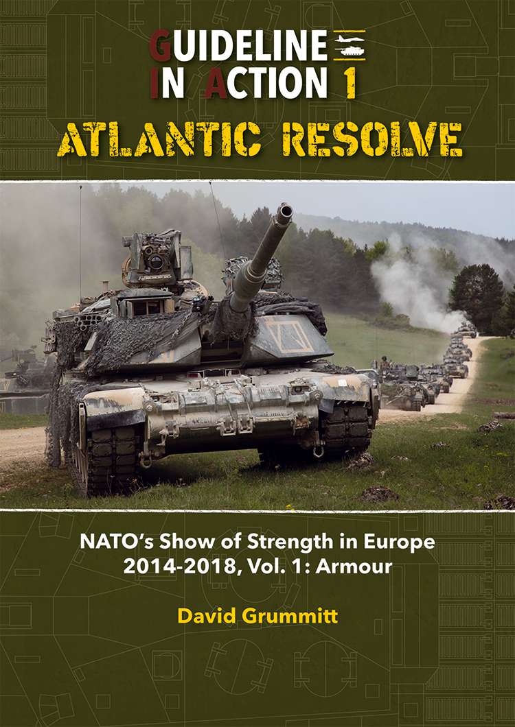 Guideline Publications Guideline in Action 1 - Atlantic Resolve By David Grummitt