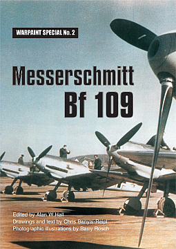 Guideline Publications Spec No 2 Messerschmitt Bf 109 Alan W Hall