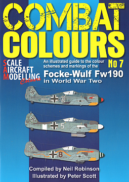 Guideline Publications Combat Colours 7: Colour Schemes & Markings of the Focke Wulf Fw190 in WWII