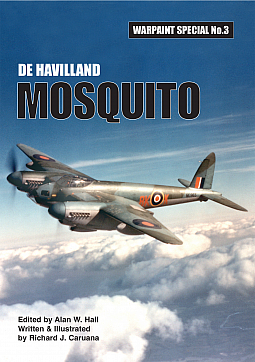 Guideline Publications De Havilland MOSQUITO Written and Illustrated by Richard J Caruana
