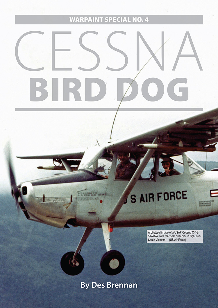 Guideline Publications Warpaint Special No 4 Cessna Bird Dog OUT NOW