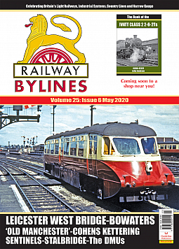 Guideline Publications Railway Bylines  vol 25 - issue 6 May 2020