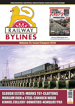 Guideline Publications Railway Bylines  vol 25 - issue 9 August 2020
