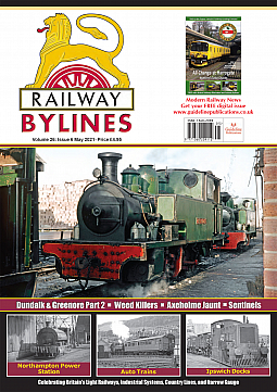 Guideline Publications Railway Bylines  vol 26 - issue 06 May  2021