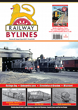 Guideline Publications Railway Bylines  vol 26 - issue 05 April  2021