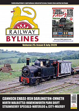 Guideline Publications Railway Bylines  vol 25 - issue 8 July 2020