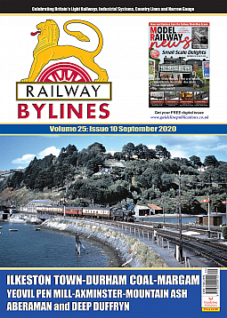 Guideline Publications Railway Bylines  vol 25 - issue 10 September 2020