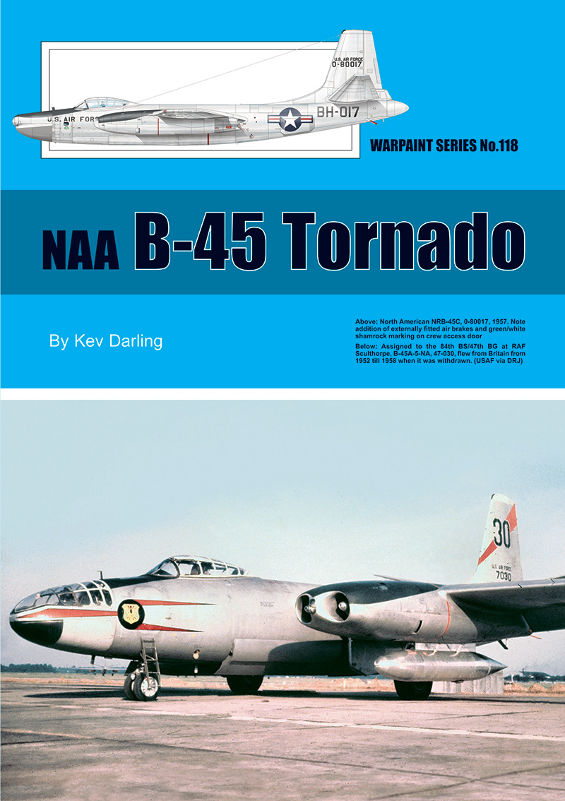 Guideline Publications 118 NAA B-45 Tornado No 118 OUT NOW