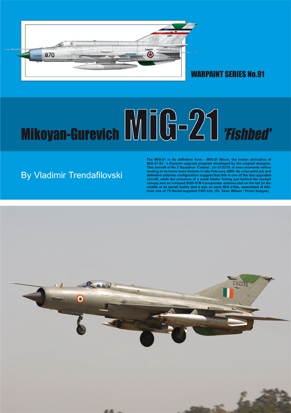 Guideline Publications No 91 Mikoyan-Gurevich MiG-21 'Fishbed' No. 91 in the Warpaint series