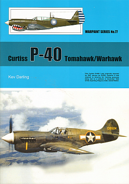 Guideline Publications No 77 Curtiss P-40 Tomahawk/Warhawk