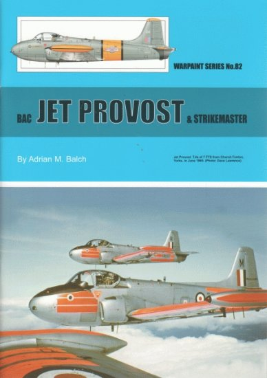 Guideline Publications No 82 Jet Provost & Strikemaster AUTHOR: Balch, A
