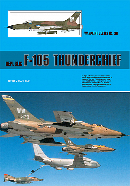 Guideline Publications No 38 Republic F-105 Thunderchief