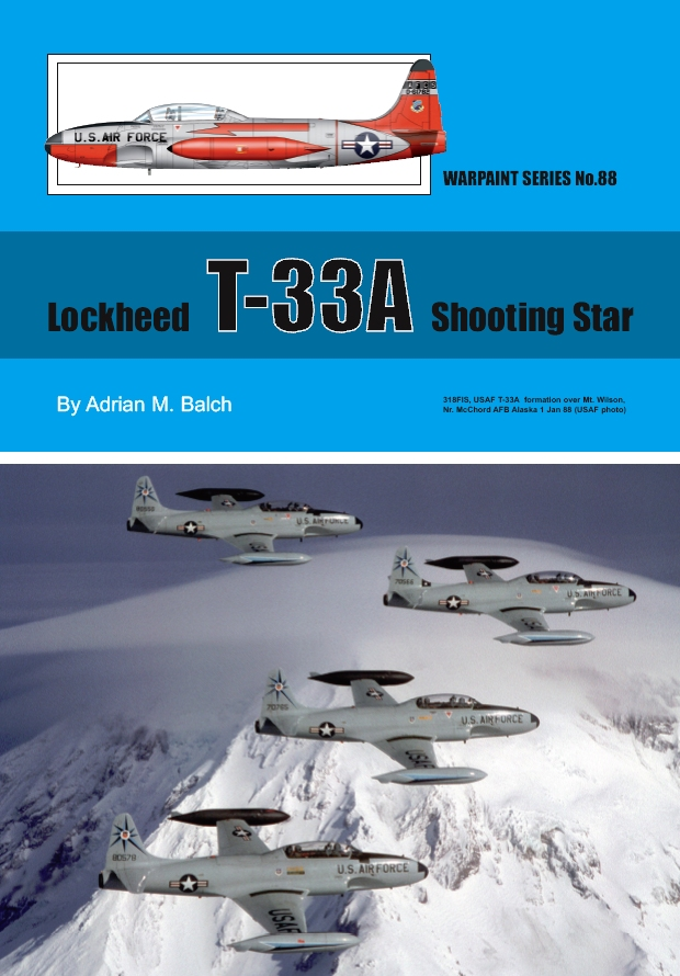 Guideline Publications No 88 Lockheed T-33A Shooting Star No. 88 in the Warpaint series