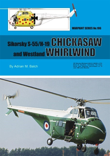 Guideline Publications No.106 Sikorsky S-55/H19 No.106  in the Warpaint series